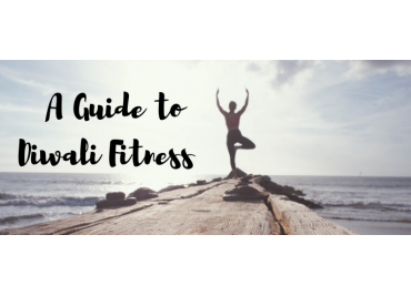 A Guide to Diwali Fitness